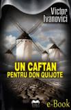 Un caftan pentru Don Quijote (eBook), ideea europeana