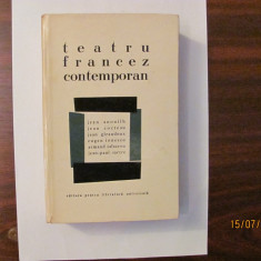 "CY - ""Teatru Francez Contemporan"" Anouilh, Cocteau, Giraudoux, Ionescu, Sartre"