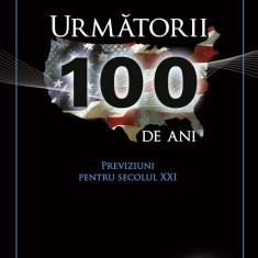 Urmatorii 100 de ani. Previziuni pentru secolul XXI (eBook)