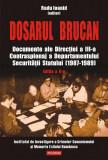 Dosarul Brucan. Documente ale Directiei a III-a Contraspionaj a Departamentului Securitatii Statului (1987-1989) (eBook)