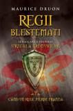 Regii blestemati 7. Cand un rege pierde Franta (eBook)
