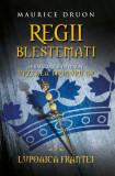 Regii blestemati 5. Lupoaica Frantei (eBook)