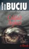 Celalalt Arghezi (eBook), ideea europeana