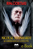Nicolae Steinhardt si libertatea ca destin (eBook), ideea europeana