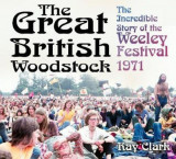 Great British Woodstock, Paperback