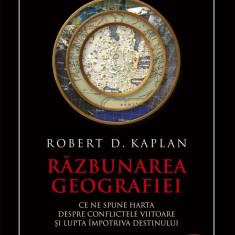Razbunarea geografiei. Ce ne spune harta despre conflictele viitoare si lupta impotriva destinului (eBook)