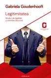 Legitimitatea. Ritualuri ale legalitatii si autoritate discursiva (eBook), Adenium