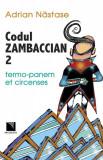 Codul Zambaccian 2 - termo panem et circenses (eBook), niculescu