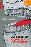 Eu, Dracula si John Lennon (eBook), humanitas