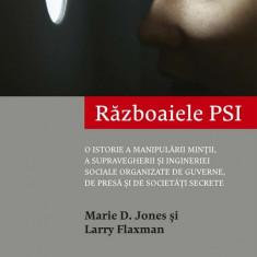 Razboaiele PSI. O istorie a manipularii mintii, a supravegherii si ingineriei sociale organizate de guverne, de presa si de societati secrete (eBook)