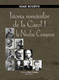 Istoria romanilor de la Carol I la Nicolae Ceausescu (eBook), Nicolae Iorga