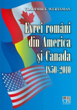 Evrei romani din America si Canada. 1850-2010 (eBook)