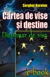 Dictionar de vise. Cartea de vise si destine (eBook), ideea europeana