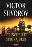 Principiile spionajului. Cum functiona cea mai puternica si cea mai inchisa organizatie de spionaj a secolului XX (eBook), polirom