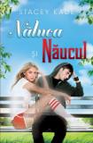 Naluca si Naucul - Vol. 1 (eBook), leda
