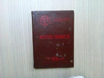 NOTITA TEHNICA A COMBINEI DE CEREALE C1, Tip 57 - SEMANATOAREA, 1958, 177 p. foto