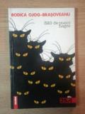 320 DE PISICI NEGRE de RODICA OJOG-BRASOVEANU , 1999