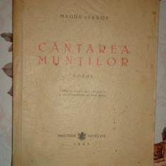 Cantarea muntilor / poeme an 1945/70pagini- Magda Isanos