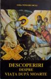 DESCOPERIRI DESPRE VIATA DUPA MOARTE de VENIAMIN MICLE , 1999