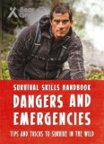 Bear Grylls Survival Skills Handbook: Dangers and Emergencie, Paperback