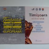 2 vol.  Timisoara, aniversare eliberarea cetatii 1716-2016, Omagiu artistic UAP