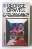 O mie nouă sute optzeci și patru 1984 de George Orwell