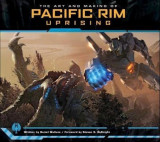 Art and Making of Pacific Rim Uprising, Hardcover