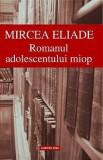 Romanul adolescentului miop | Mircea Eliade, Cartex