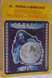 MITOLOGIA GRECO - ROMANA, LEGENDELE ZEILOR de G. POPA-LISSEANU, 1999