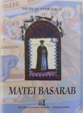 MATEI BASARAB, EDITIA A II-A de NICOLAE STOICESCU , 2015