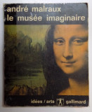 LE MUSEE IMAGINAIRE par ANDRE MALRAUX , 1965, Andre Malraux