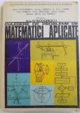CULEGERE DE PROBLEME DE MATEMATICI APLICATE de IOANA ALEXANDRESCU...IOAN TOMESCU , coordonator ACAD. N. TEODORESCU , 1976