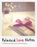 Polaroid Love Notes, Hardcover