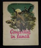 ALECSANDRI VASILE - CONCERTUL IN LUNCA (Poveste pentru Copii cu Ilustratii de STEFAN CONSTANTINESCU), 1959, Bucuresti