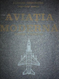 AVIATIA MODERNA. REALIZARI SI PERSPECTIVE de ZARIOIU GHEORGHE 1975