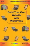 Build Your Own Website with WordPress, Paperback