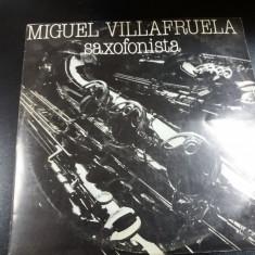 DISC VINIL     MIGUEL VILLAFRUELA - SAXOFONISTA
