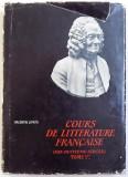 COURS DE LITTERATURE FRANCAISE ( DIX - HUITIEME SIECLE ) TOME 1 er , par VALENTIN LIPATTI , 1967