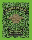 Wicked Plants, Hardcover