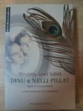 BIRUINTA UNEI IUBIRI de DINU & NELLI PILLAT , 2008