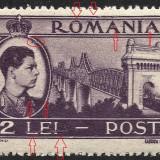 VARIETATE--DEFECT DE TIPAR-- ROMANIA 1947 MNH, Nestampilat