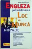 ENGLEZA PENTRU CAUTAREA UNUI LOC DE MUNCA , GHID PRACTIC de SERENA MURDOCH-STERN , 2004