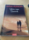 Cumpara ieftin Iubita mea, Sputnik de Haruki Murakami