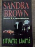 Situatie Limita - Sandra Brown ,417587