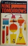 NINE TOMORROWS: STORIES OF WEIRD AND WONDERFUL FUTURES BY ISAAC ASIMOV (1960)