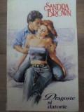 Dragoste Si Datorie - Sandra Brown ,417529