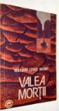 Valea mortii - William Lewis Manly