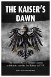 Kaiser's Dawn, Hardcover