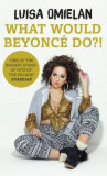 What Would Beyonce Do?!, Hardcover