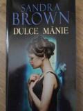 Dulce Manie - Sandra Brown ,417740